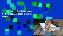 Full E-book  Posh Kurosu: 175+ Puzzles  Best Sellers Rank : #3