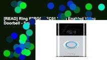 [READ] Ring 88RG000FC01 Wi-Fi Enabled Video Doorbell - Satin Nickel