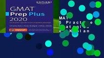 Full version  GMAT Prep Plus 2020: 6 Practice Tests + Proven Strategies + Online + Mobile (Kaplan