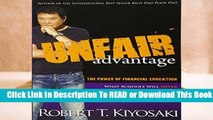 An Unfair Advantage: The Power of Financial Education Complete