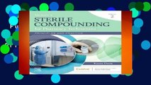 Full version  Mosby s Sterile Compounding for Pharmacy Technicians: Principles and Practice