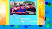 Full version  Everything You Need to Know about Down Syndrome (Need to Know Library)  Review