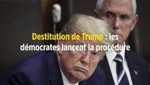 Destitution de Trump : les démocrates lancent la procédure