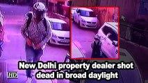 New Delhi property dealer shot dead in broad daylight