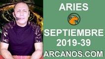 HOROSCOPO ARIES - Semana 2019-39 Del 22 al 28 de septiembre de 2019 - ARCANOS.COM