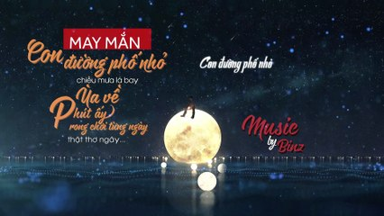 [Video Lyrics] May Mắn - Binz