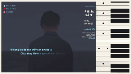 PHÍM ĐÀN - BINZ DA POET -- VIDEO LYRICS