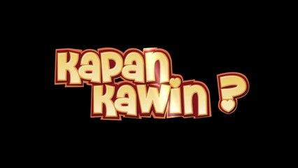 Kapan Kawin - Sneak Peek