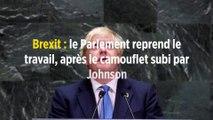 Brexit : le Parlement reprend le travail, après le camouflet subi par Johnson