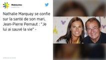 """Nathalie Marquay se confie sur la santé de son mari, Jean-Pierre Pernaut : """"Je lui ai sauvé la vie"""""""