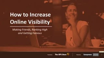 The UPS Store Webinar | How to Increase Online Visibility