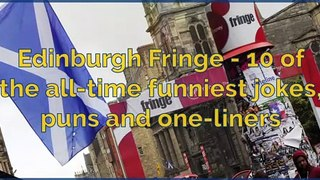 What's on: Edinburgh Festival Fringe