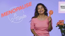 This is Menopause in 2 Minutes