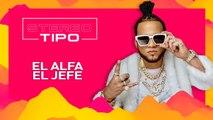 LATIDO MUSIC STEREOTIPO El Alfa El Jefe