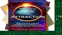 [Doc] Practical Law of Attraction: Align Yourself with the Manifesting Conditions and Successfully