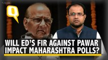 Will ED's FIR Impact Sharad Pawar's 'Power' in Maharashtra Polls?