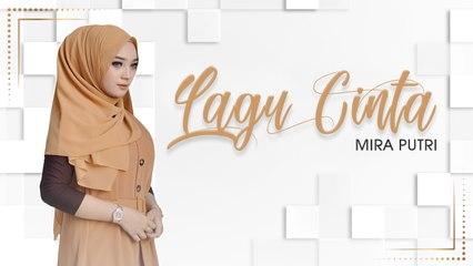 Mira Putri - Lagu Cinta (Official Music Video)