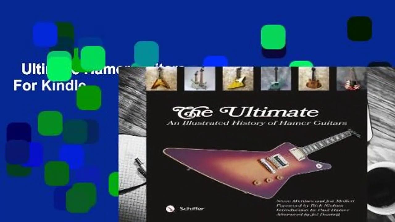 Ultimate Hamer Guitars  For Kindle