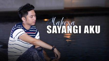 Mahesa - Sayangi Aku (Official Music Video)