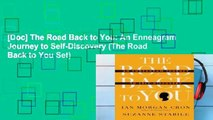 [Doc] The Road Back to You: An Enneagram Journey to Self-Discovery (The Road Back to You Set)