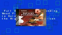 Full E-book  Understanding Wood Finishing  How to Select and Apply the Right Finish (American