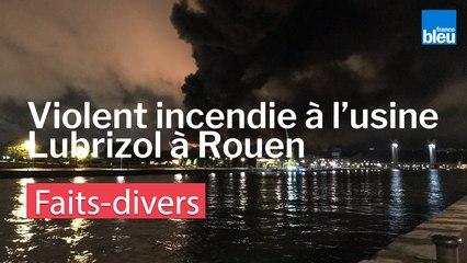 Violent incendie à l'usine Lubrizol à Rouen