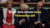 Brexit : Boris Johnson met le Parlement au défi