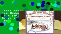Full version  Henry and Mudge and the Snowman Plan (Henry   Mudge Books (Simon   Schuster))  Best