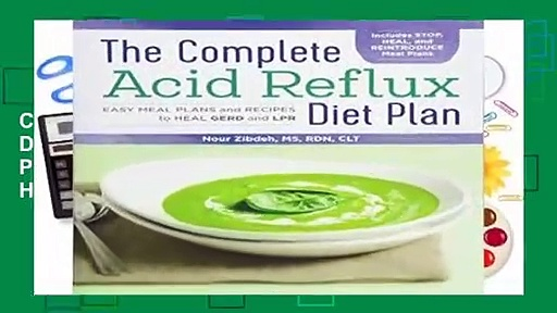 Full version  The Complete Acid Reflux Diet Plan: Easy Meal Plans   Recipes to Heal Gerd and Lpr