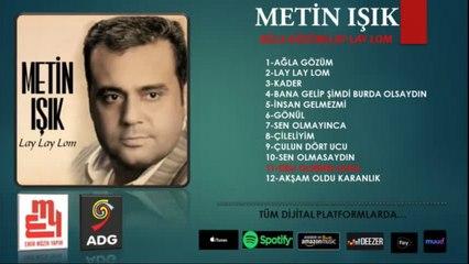 Metin Işık - Deli Olurum Sana - (Official Audıo)