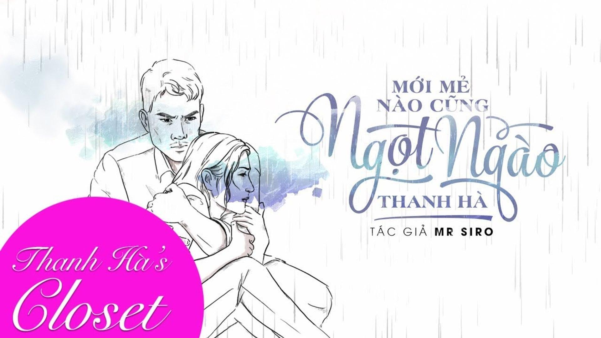Mới Mẻ Nào Cũng Ngọt Ngào (st Mr Siro) - Thanh Hà - Lyrics Video