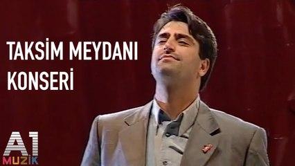 Mahsun Kırmızıgül - Taksim Meydanı Konseri
