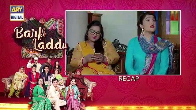 Barfi Laddu Ep 18 _ 26th Sep 2019 _ ARY Digital Drama