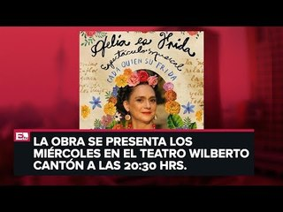 Ofelia Medina presenta la obra 'Cada quien su Frida'