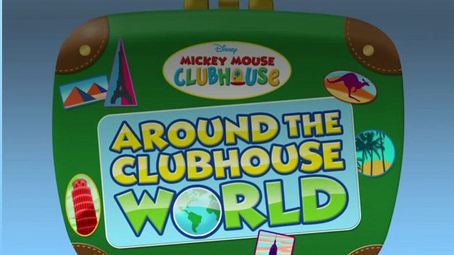 Mickey Mouse Clubhouse - S04E16 - Around The Clubhouse World