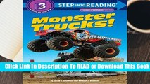 Online Monster Trucks!  Step Into Reading 3 (Step Into Reading - Level 3 - Quality)  For Full