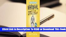 Online Peanut Butter and Jelly (A Narwhal and Jelly Book #3)  For Free