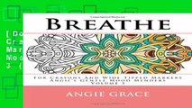 [Doc] Breathe - For Crayons And Wide Tipped Markers  Angie s Gentle Mood Menders - Volume 3 (Angie