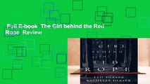 Full E-book  The Girl behind the Red Rope  Review