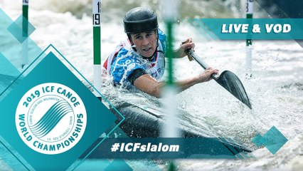 2019 ICF Canoe Slalom World Championships La Seu d'Urgell Spain / Slalom Heats Run 1 – C1w, K1m