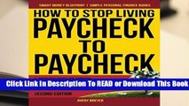 About For Books  How to Stop Living Paycheck to Paycheck: A proven path to money mastery in only