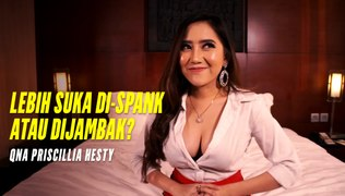 PRISCILLIA Hesty: Lebih Suka Di-Spank atau Dijambak? | In My Room September 2019