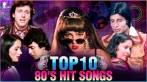 Nonstop 80s Hits ,  Top 10 80s Superhit Songs ,  Evergreen 80s Songs ,  Evergreen Old Hindi Songs