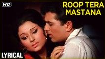 Roop Tera Mastana Lyrical | Aradhana | Rajesh Khanna, Sharmila Tagore | Kishore Kumar