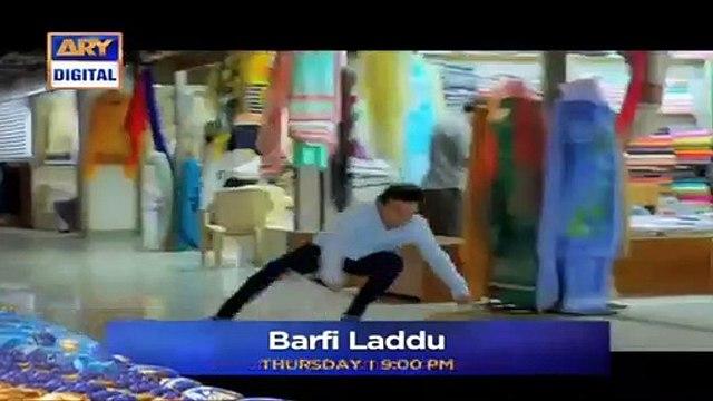 Barfi Laddu E 19 Promo _ ARY Digital Drama