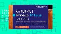 [READ] GMAT Prep Plus 2020: 6 Practice Tests + Proven Strategies + Online + Mobile (Kaplan Test