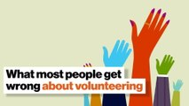 What most people get wrong about volunteering through work