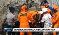Dikoreksi, Korban Meninggal Akibat Gempa Jadi 19 Orang