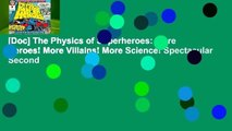 [Doc] The Physics of Superheroes  More Heroes! More Villains! More Science! Spectacular Second