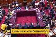 Comisión Permanente: ¿cuál es el papel del grupo convocado por Olaechea?
